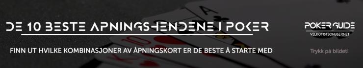 10 beste åpningshendene i poker