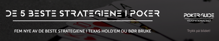 de 5 beste strategiene i poker
